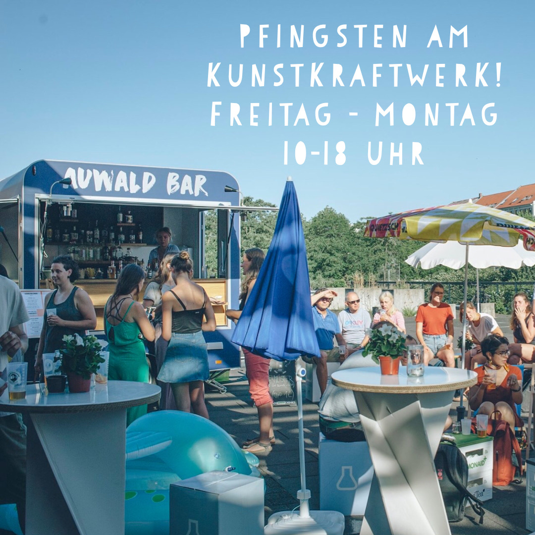 AUWALD Bar, Pfingsten, Kunstkraftwerk, Mobile Bar, Catering